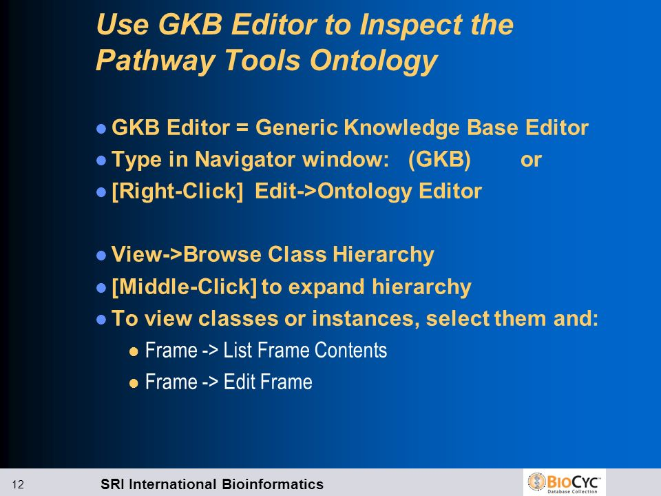 Use GKB Editor to Inspect the Pathway Tools Ontology