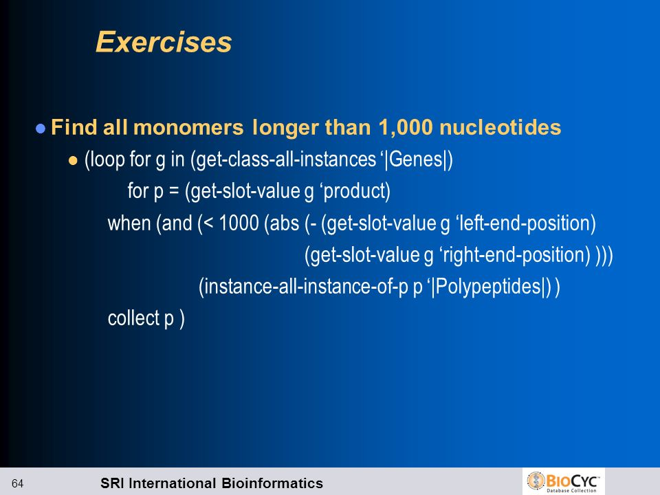 Exercises Find all monomers longer than 1,000 nucleotides
