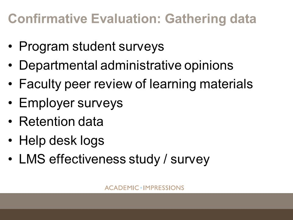Confirmative Evaluation: Gathering data