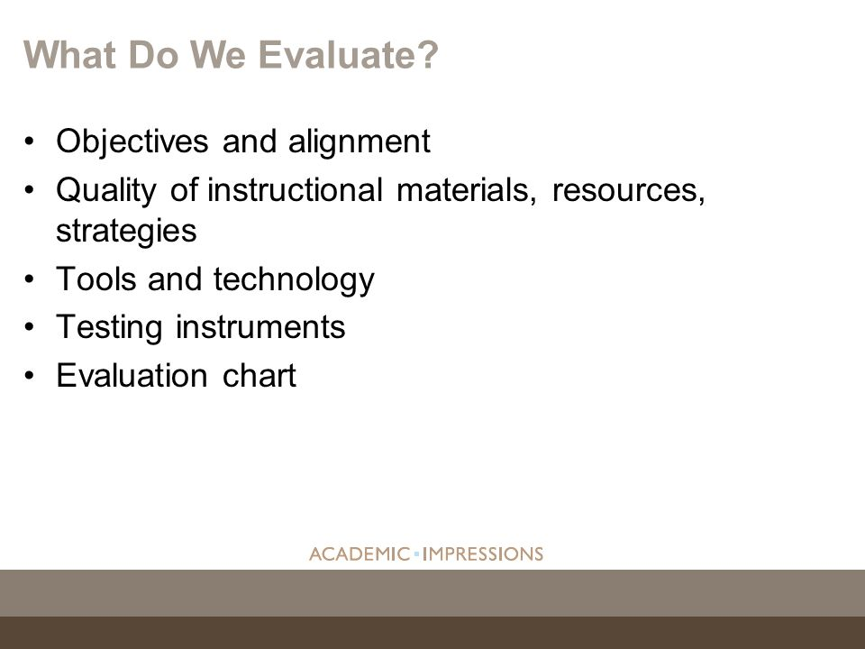 What Do We Evaluate Objectives and alignment