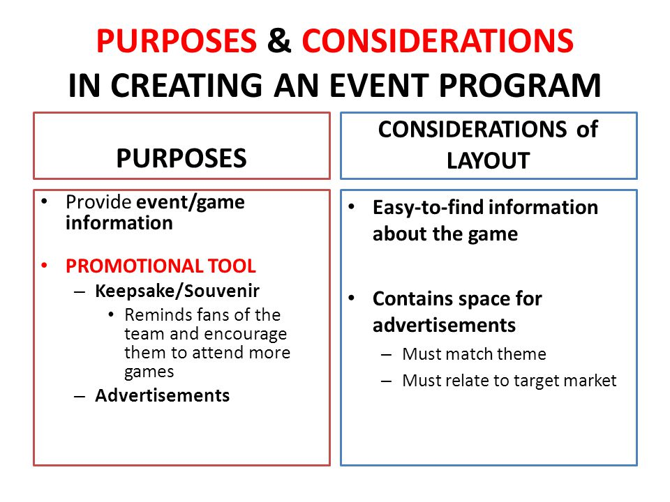 PURPOSES & CONSIDERATIONS IN CREATING AN EVENT PROGRAM