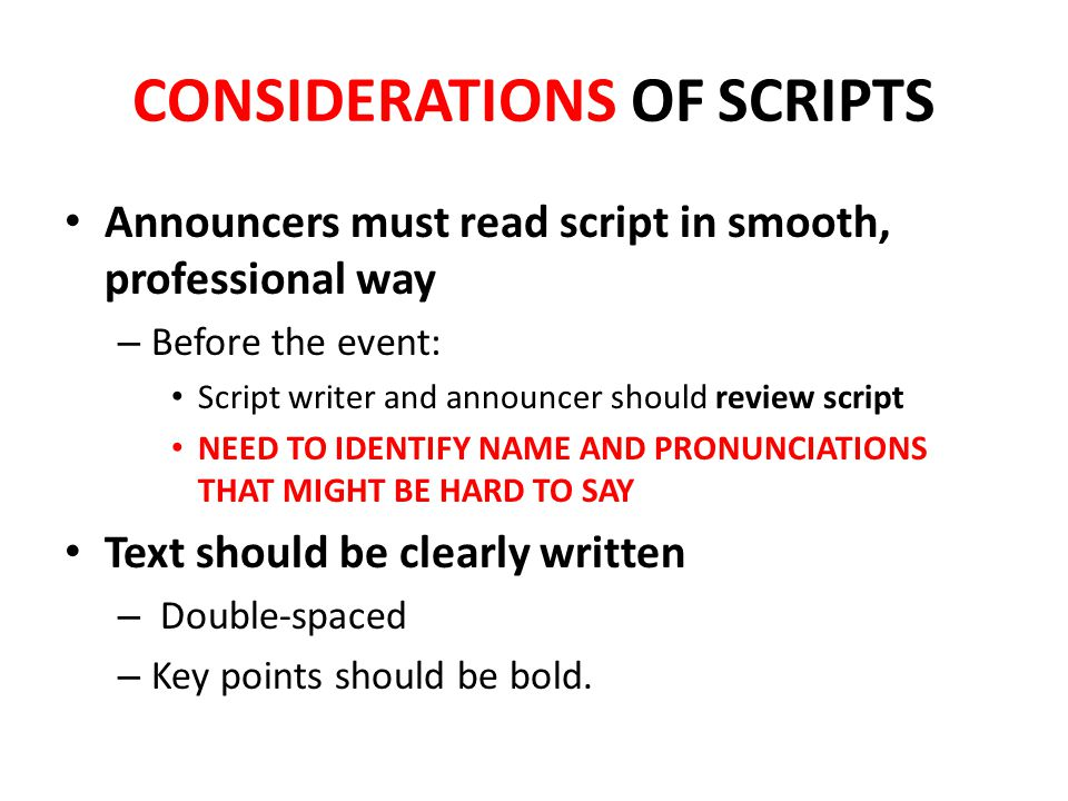 CONSIDERATIONS OF SCRIPTS