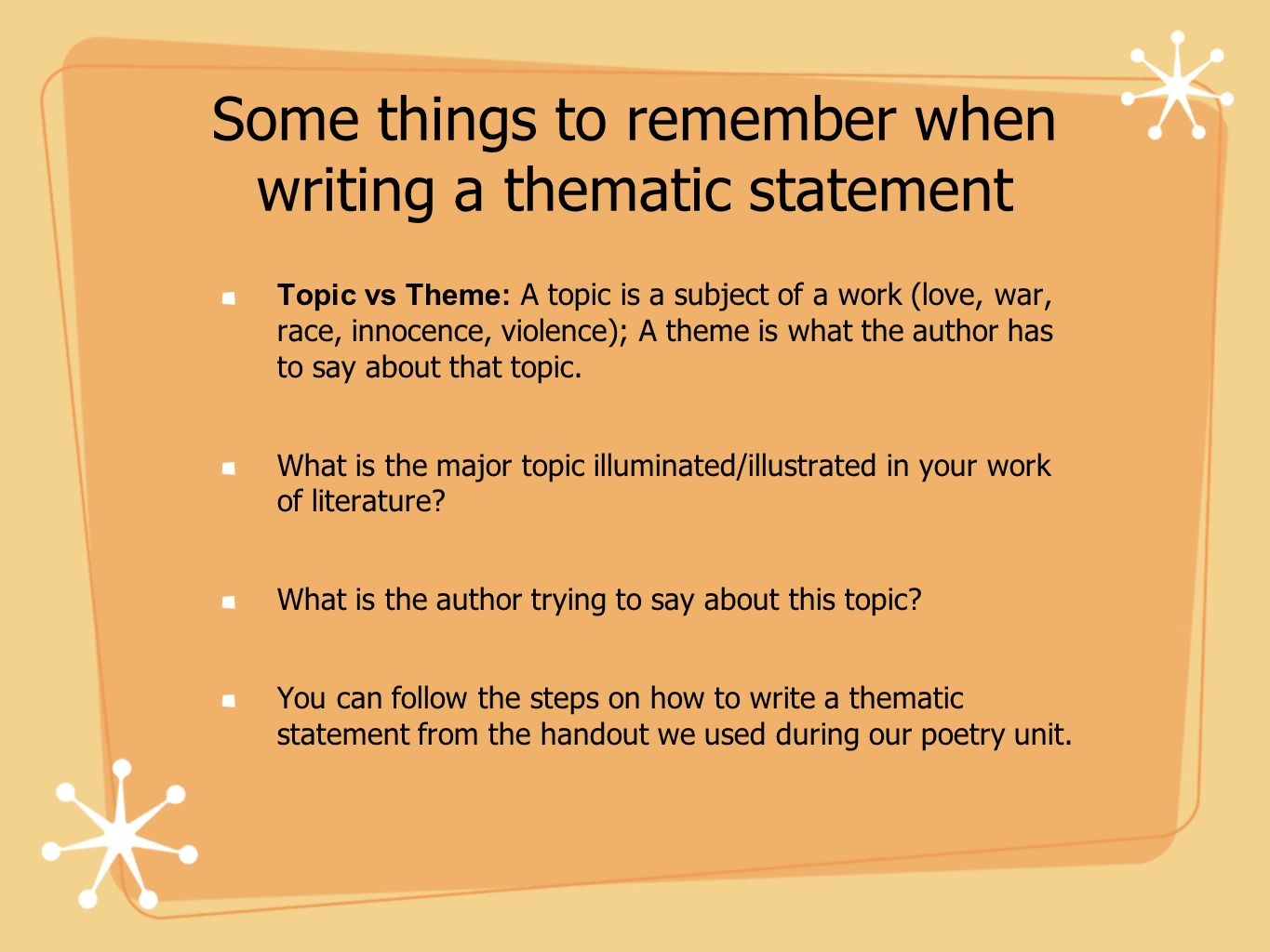 Some things to remember when writing a thematic statement