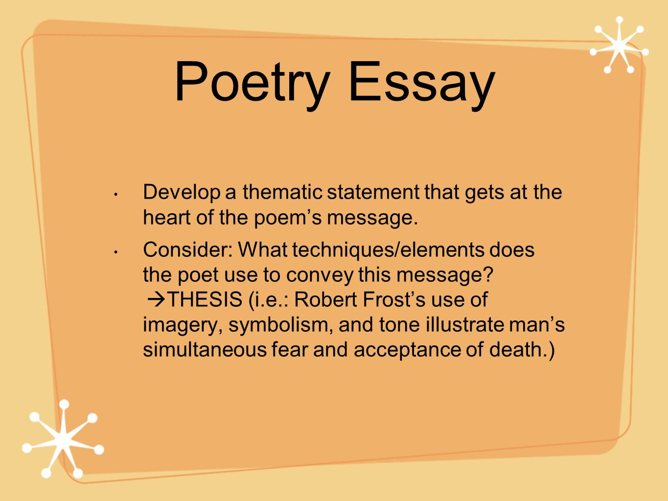 Poetry Essay Develop a thematic statement that gets at the heart of the poem's message.