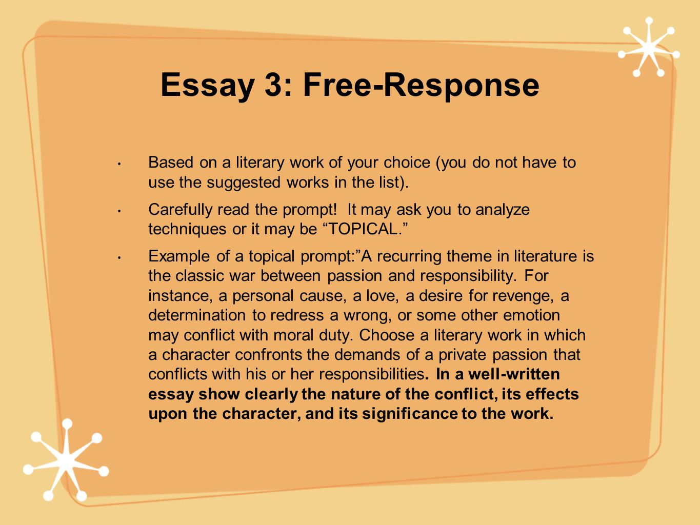 Essay 3: Free-Response Based on a literary work of your choice (you do not have to use the suggested works in the list).