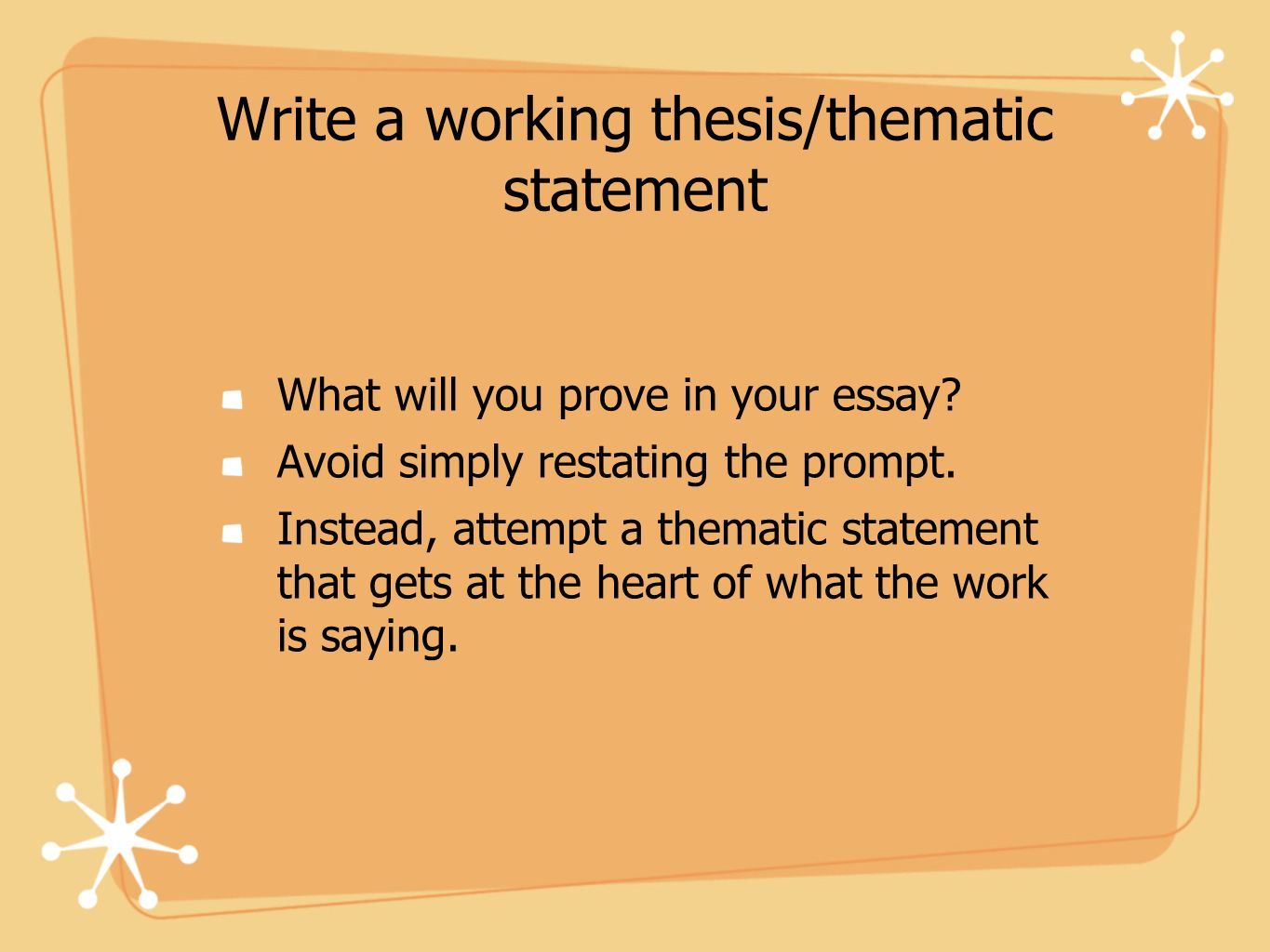 Write a working thesis/thematic statement