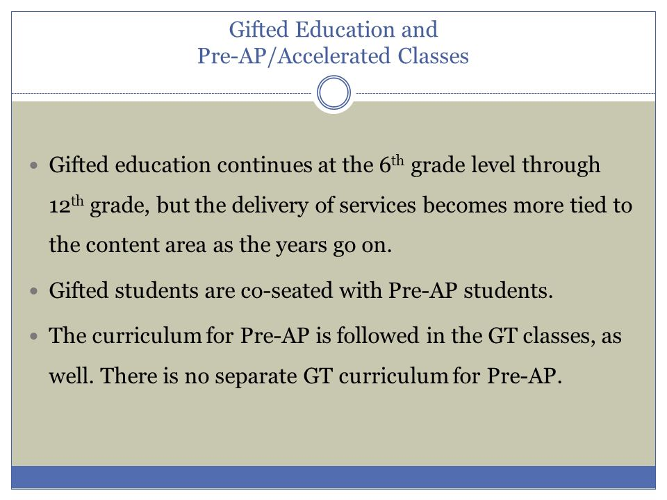 Gifted Education and Pre-AP/Accelerated Classes