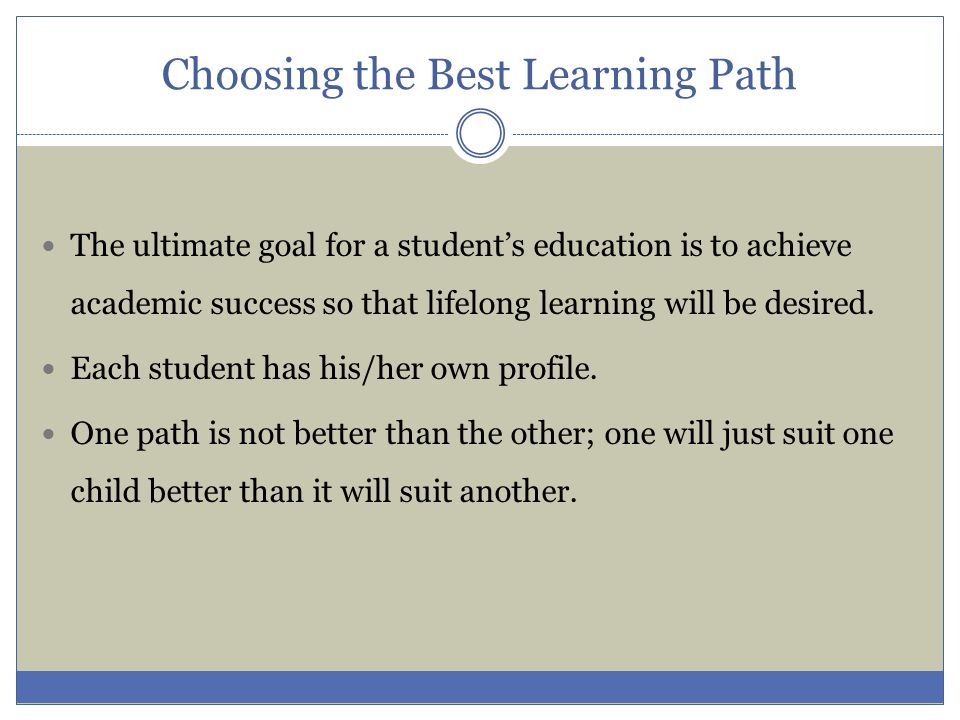 Choosing the Best Learning Path