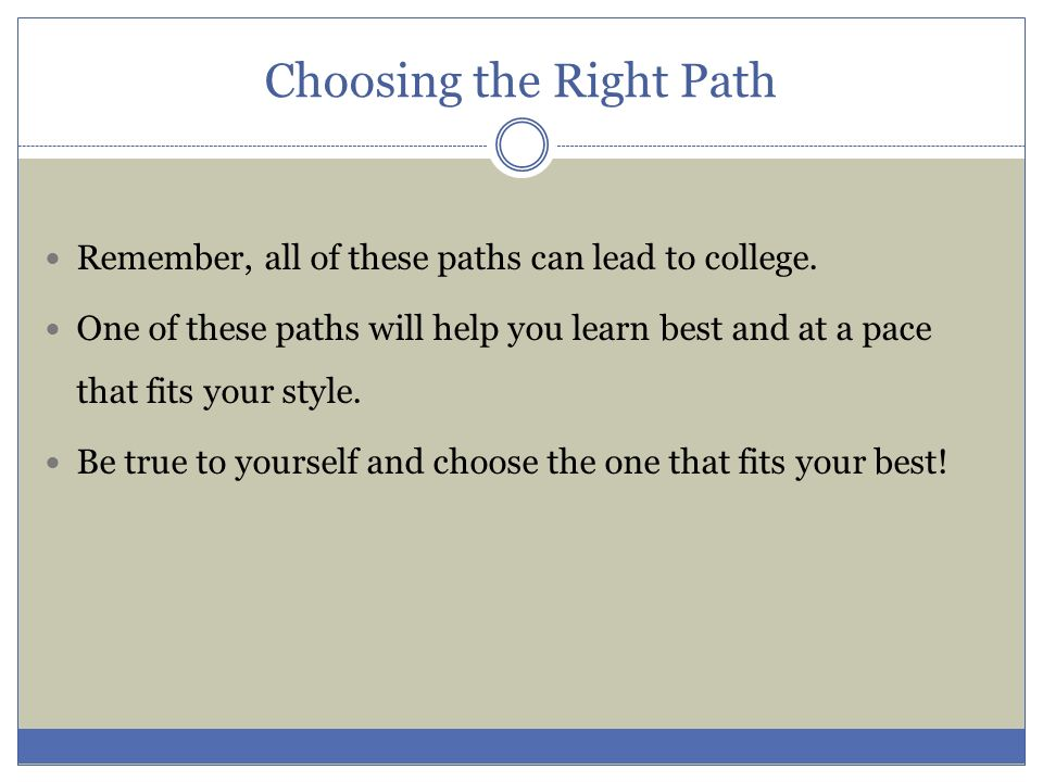 Choosing the Right Path