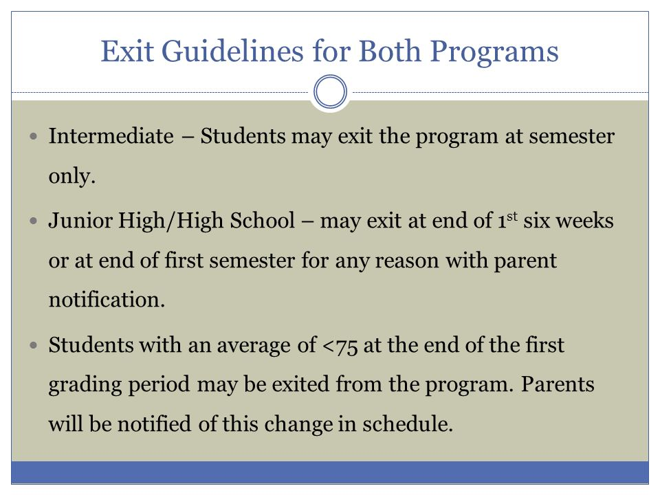 Exit Guidelines for Both Programs