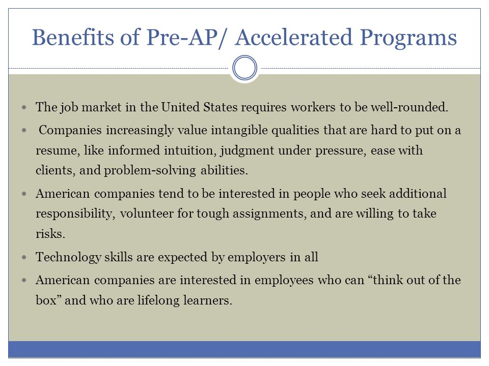 Benefits of Pre-AP/ Accelerated Programs