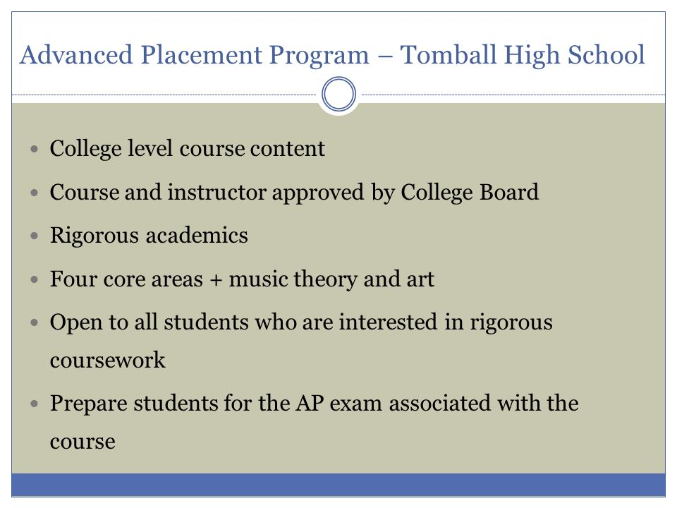 Advanced Placement Program – Tomball High School