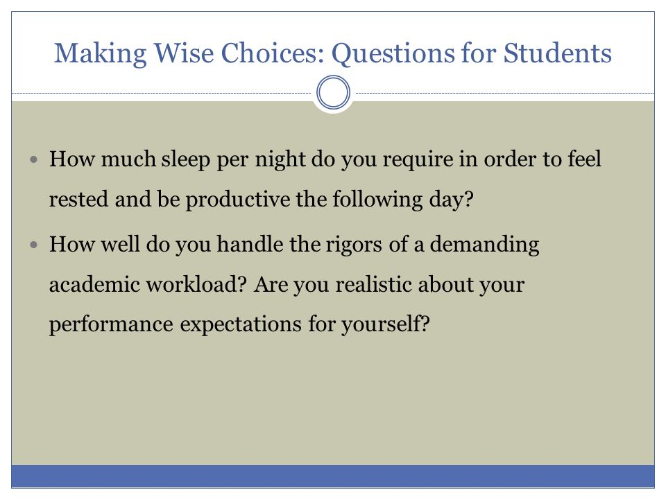 Making Wise Choices: Questions for Students