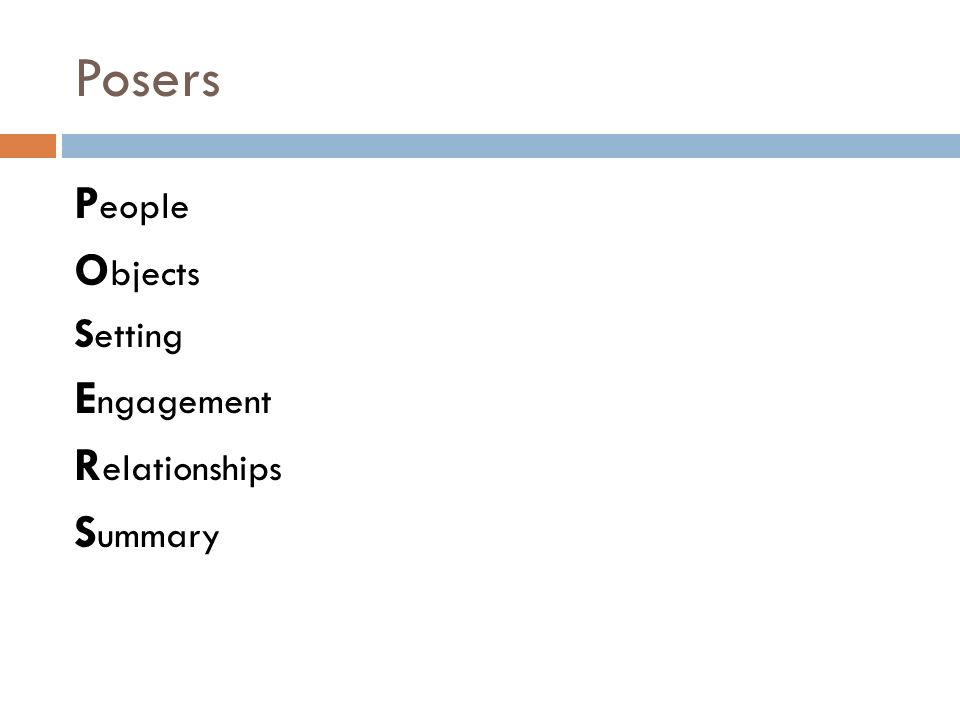 Posers People Objects Setting Engagement Relationships Summary