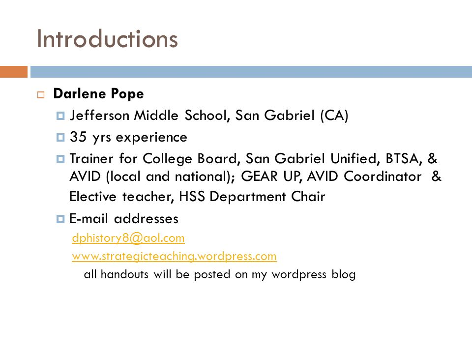 Introductions Darlene Pope Jefferson Middle School, San Gabriel (CA)