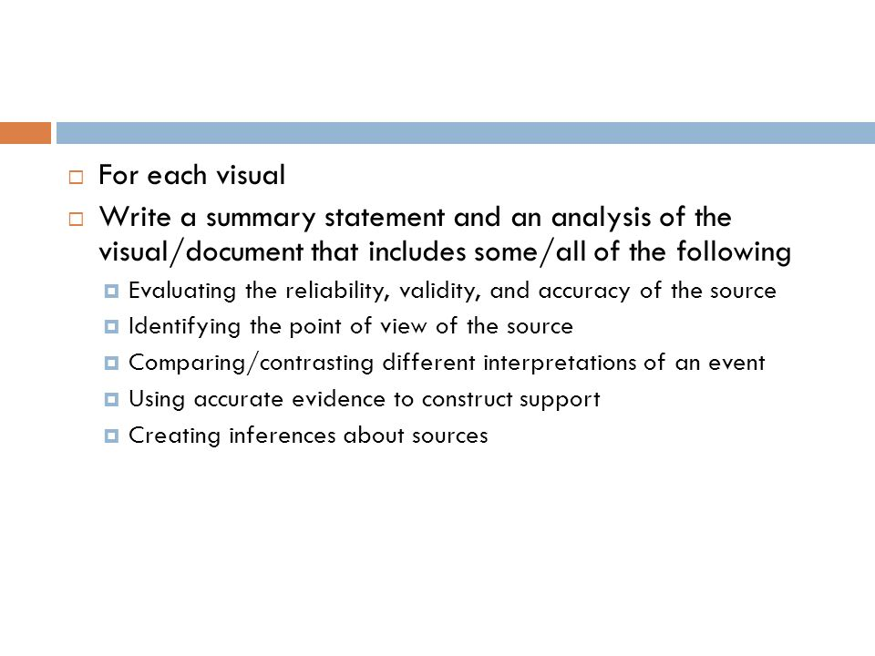 For each visual Write a summary statement and an analysis of the visual/document that includes some/all of the following.
