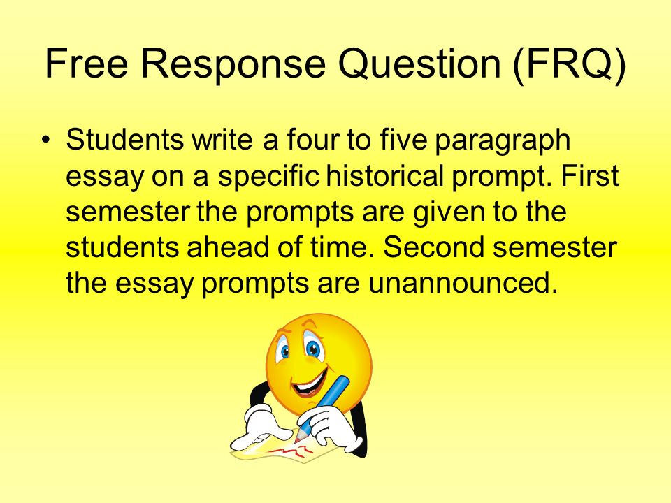Free Response Question (FRQ)