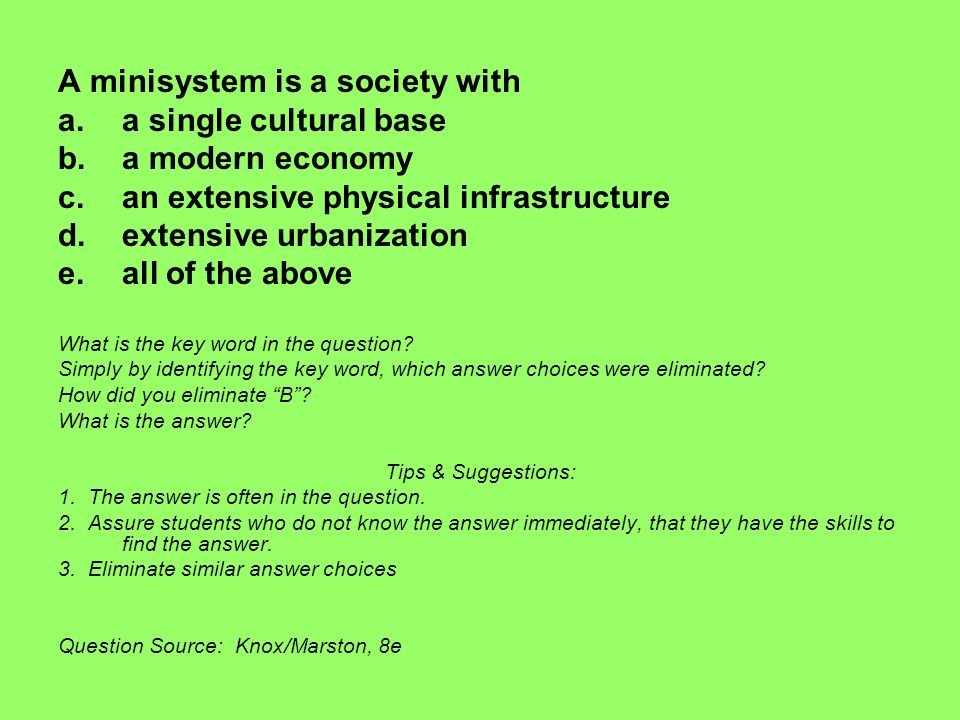 A minisystem is a society with a single cultural base a modern economy