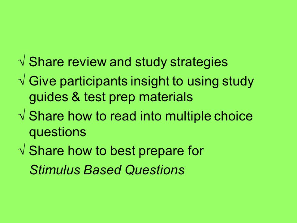 √ Share review and study strategies