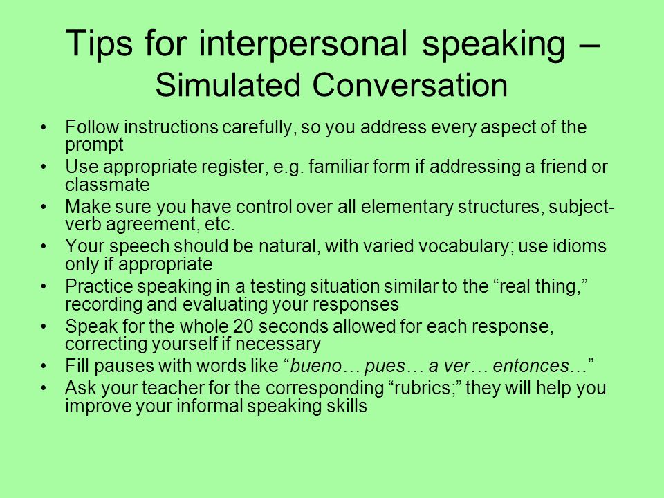 Tips for interpersonal speaking – Simulated Conversation