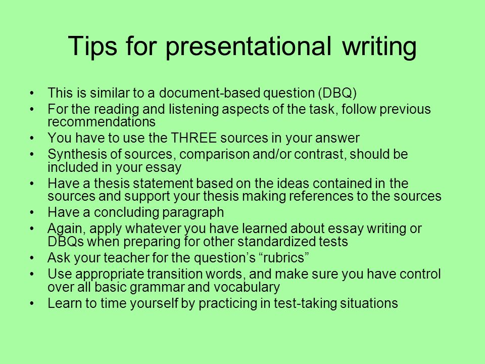 Tips for presentational writing