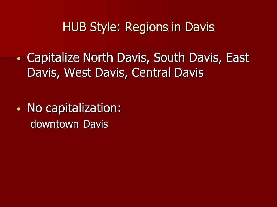 HUB Style: Regions in Davis