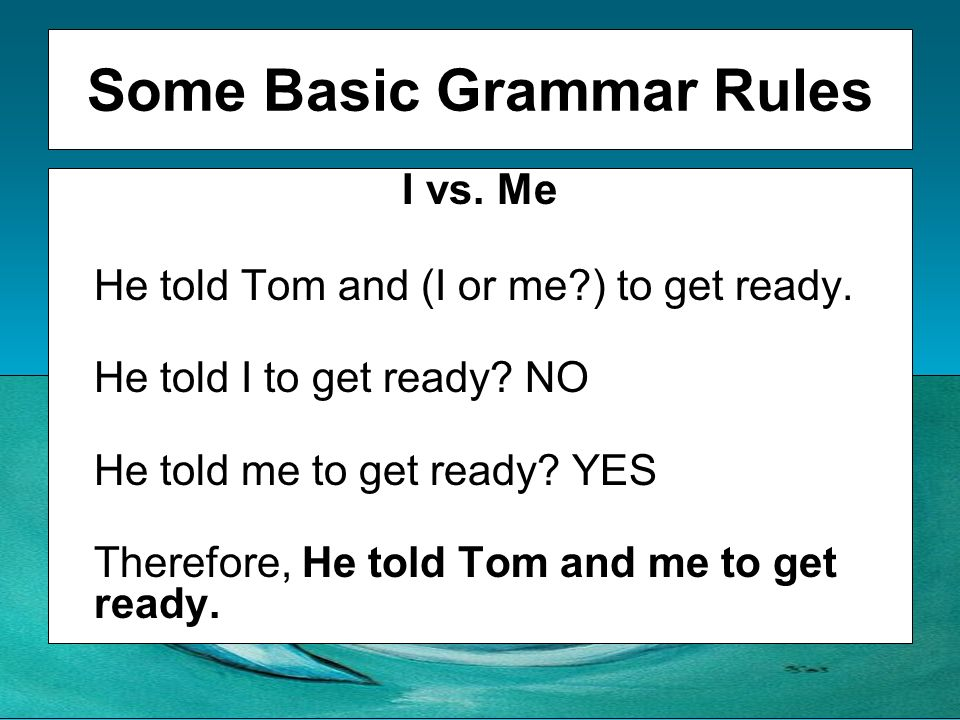 Some Basic Grammar Rules