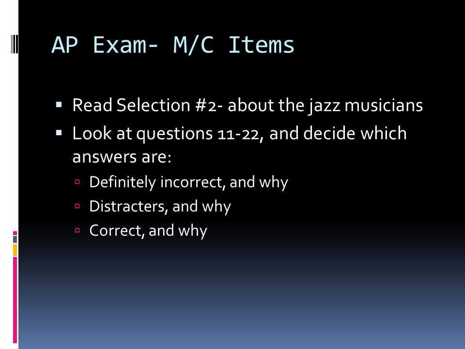 AP Exam- M/C Items Read Selection #2- about the jazz musicians