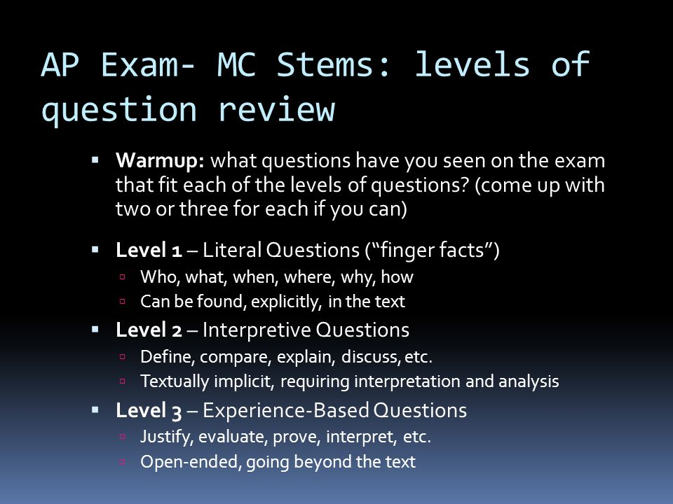 AP Exam- MC Stems: levels of question review