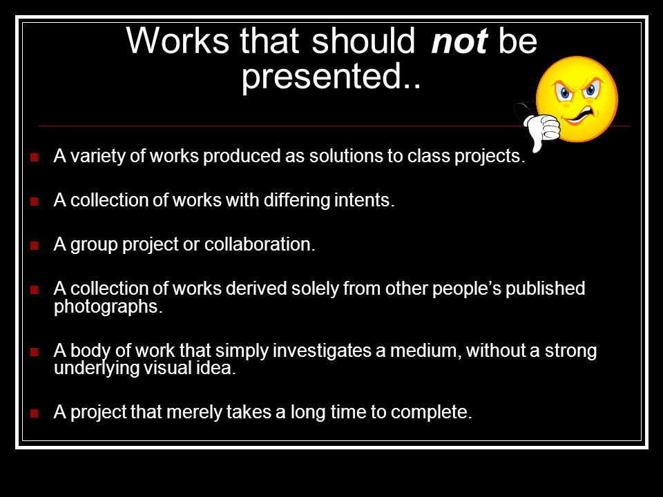 Works that should not be presented..