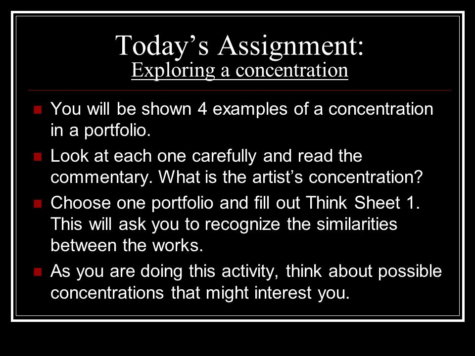 Today's Assignment: Exploring a concentration