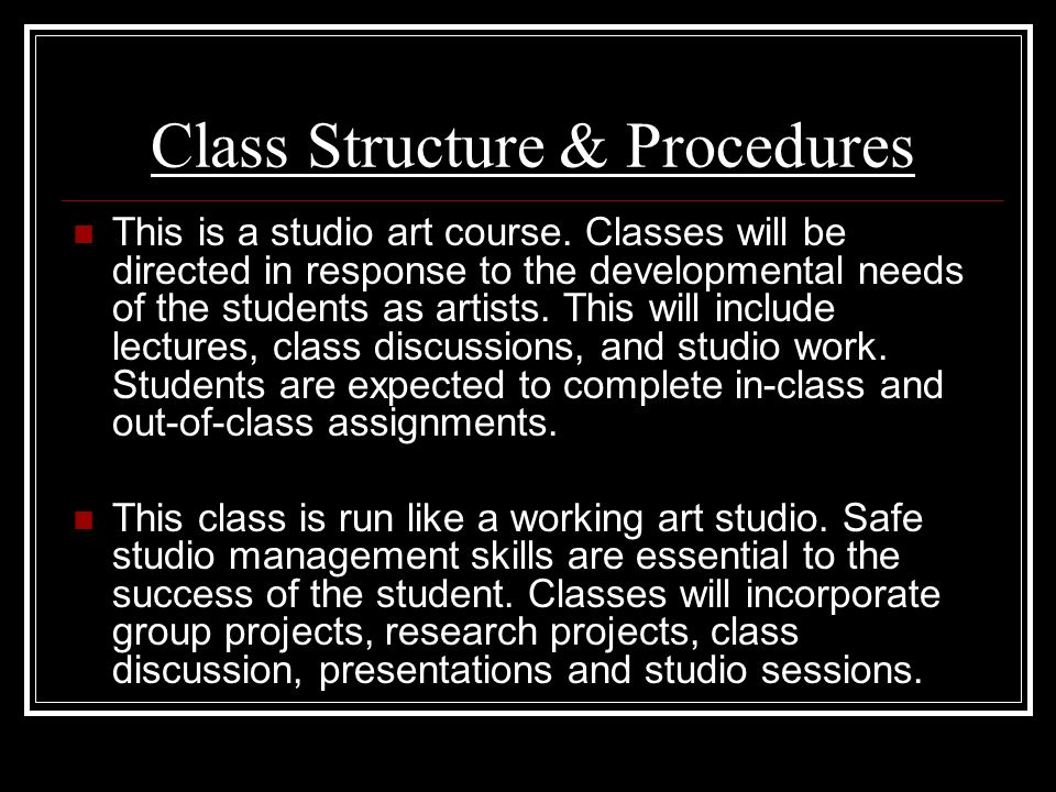Class Structure & Procedures