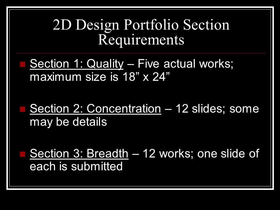 2D Design Portfolio Section Requirements