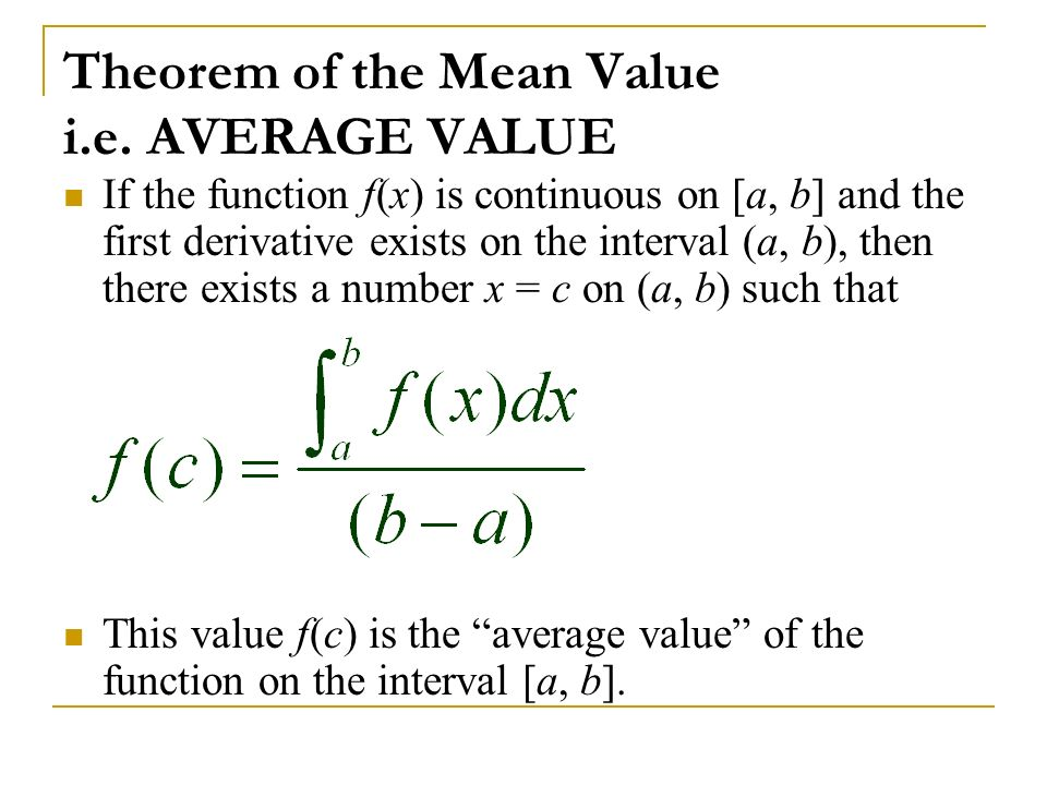 Theorem of the Mean Value i.e. AVERAGE VALUE