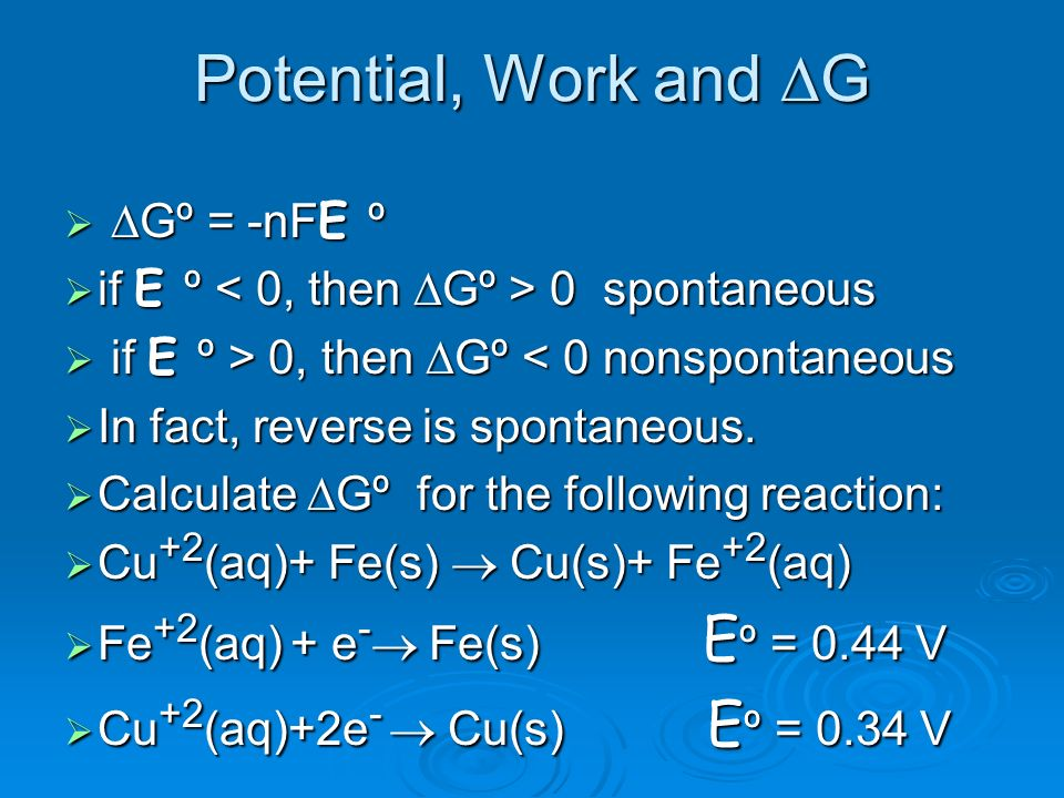 Potential, Work and DG DGº = -nFE º