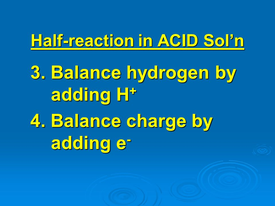 Half-reaction in ACID Sol'n