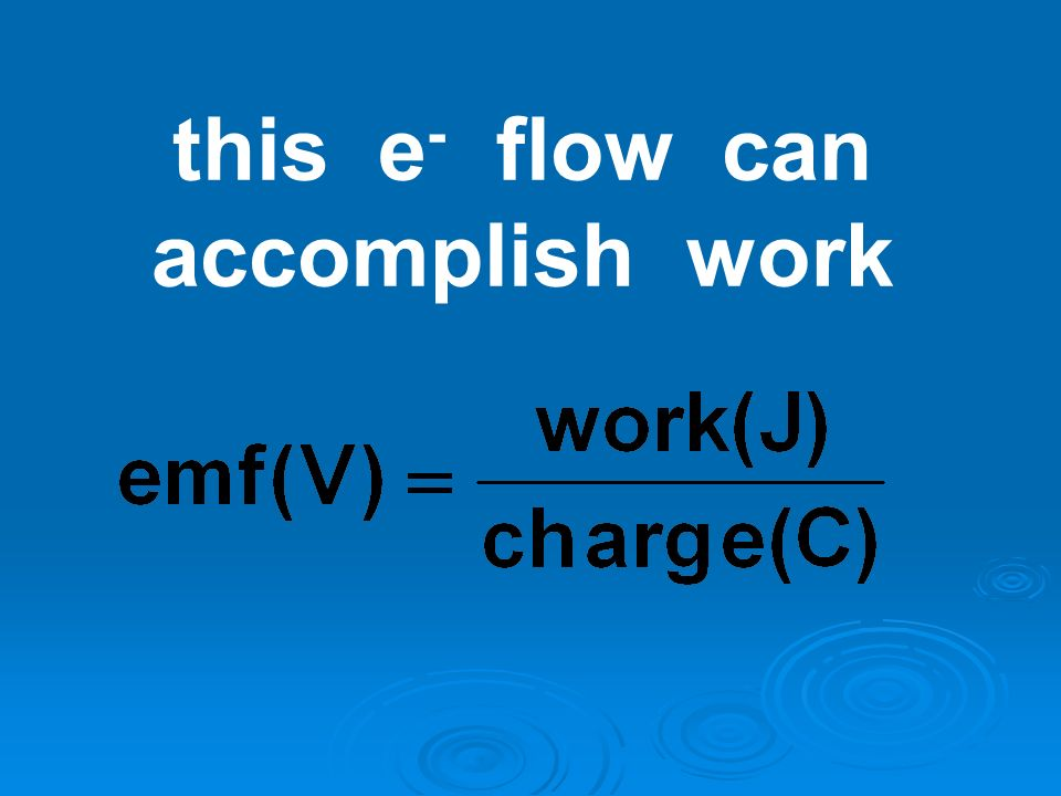 this e- flow can accomplish work