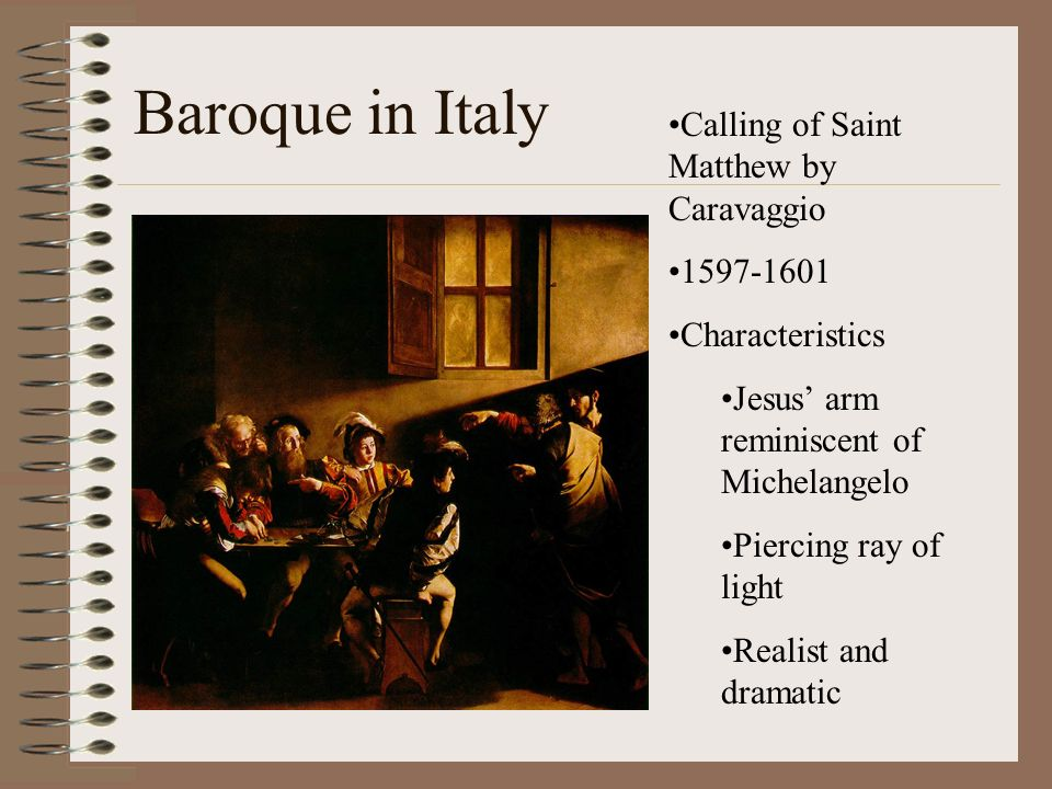 Baroque in Italy Calling of Saint Matthew by Caravaggio 1597-1601