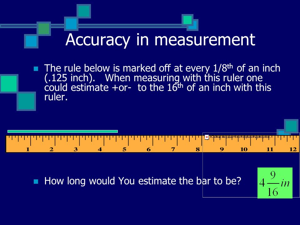 Accuracy in measurement
