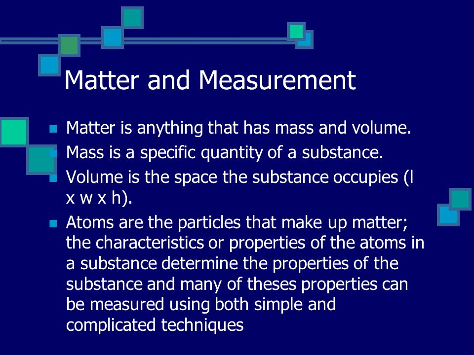 Matter and Measurement