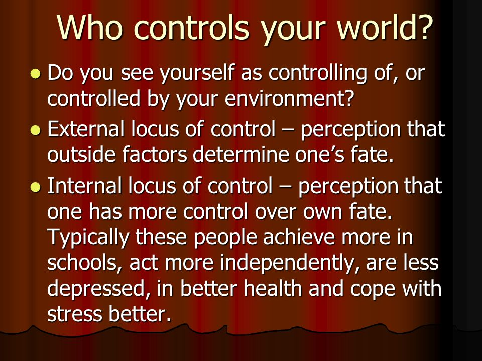 Who controls your world
