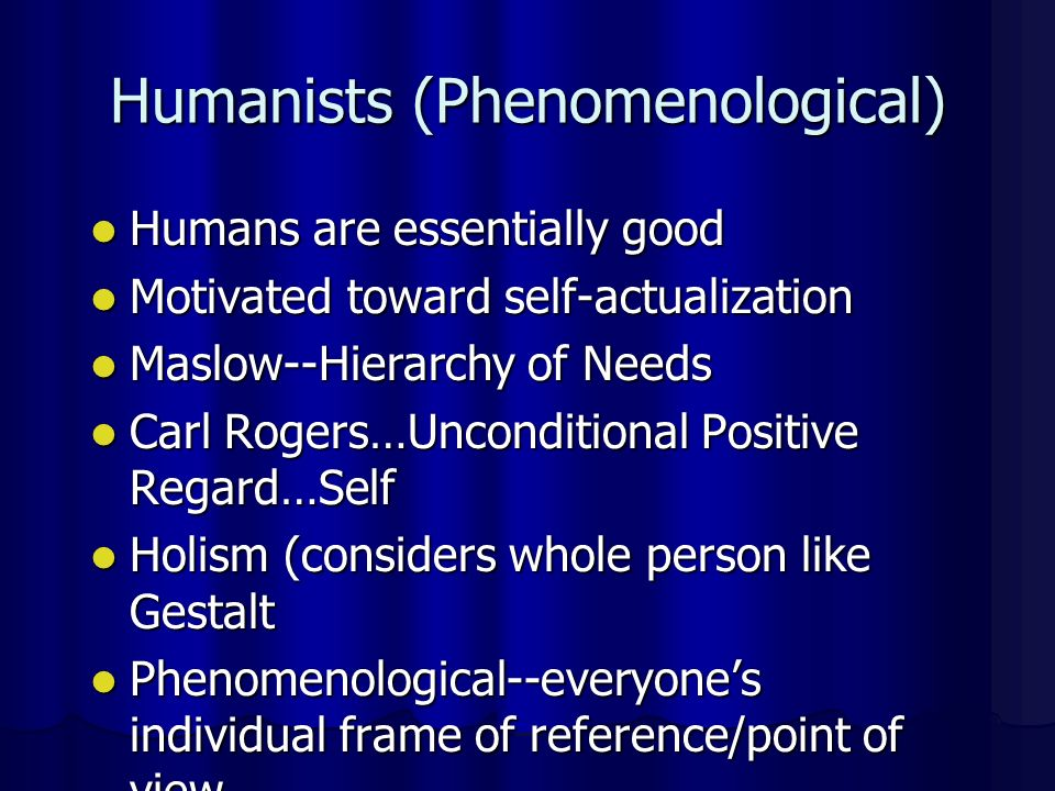 Humanists (Phenomenological)