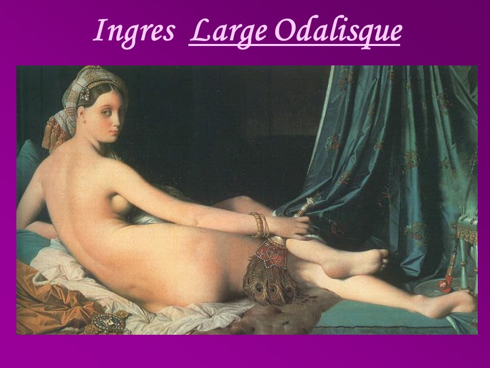 Ingres Large Odalisque