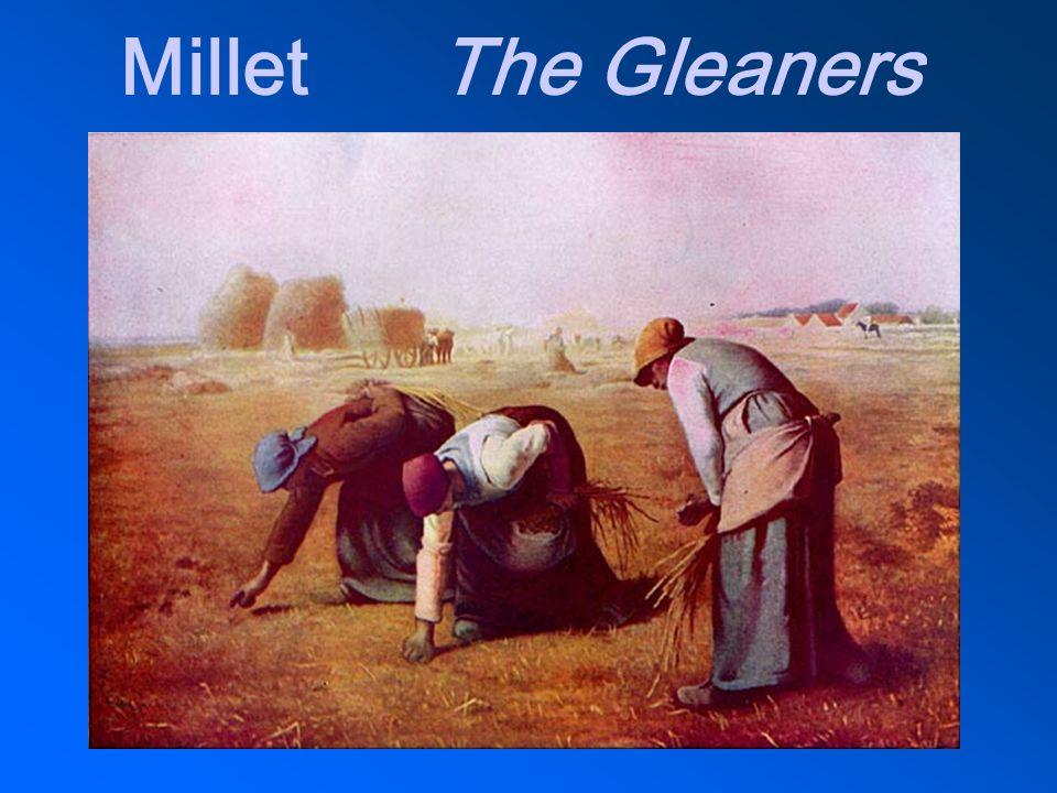 Millet The Gleaners