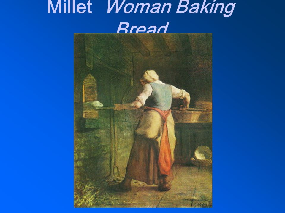 Millet Woman Baking Bread