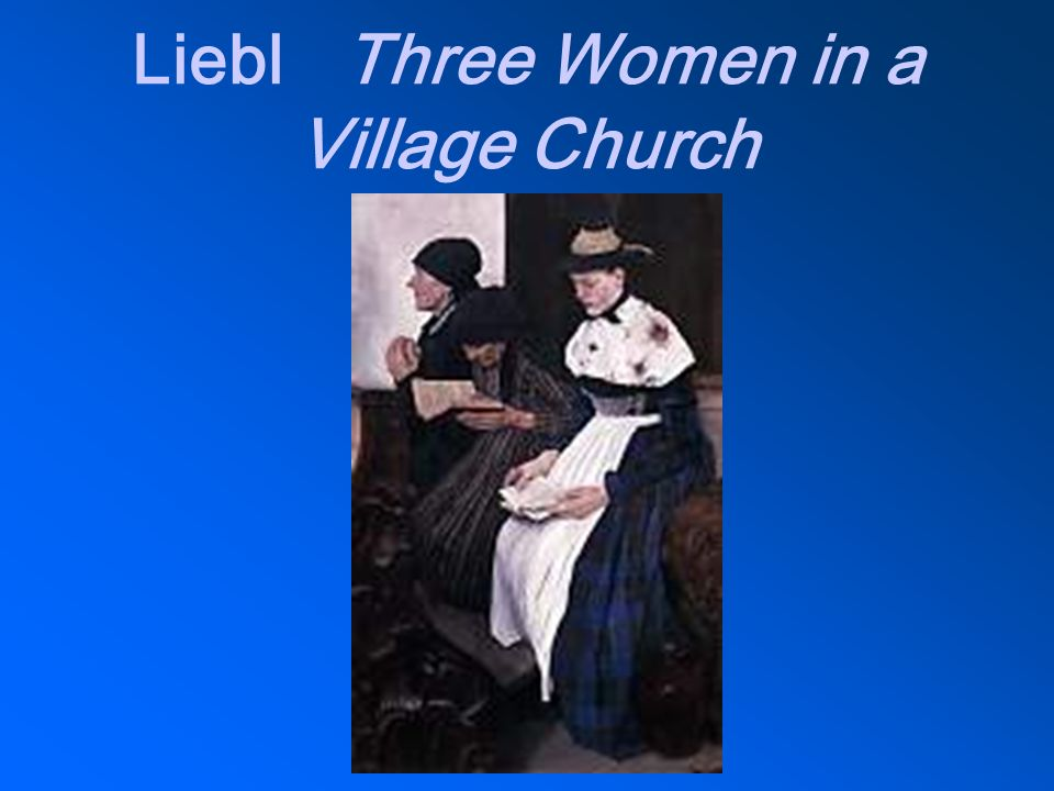 Liebl Three Women in a Village Church