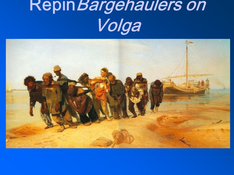 Repin Bargehaulers on Volga