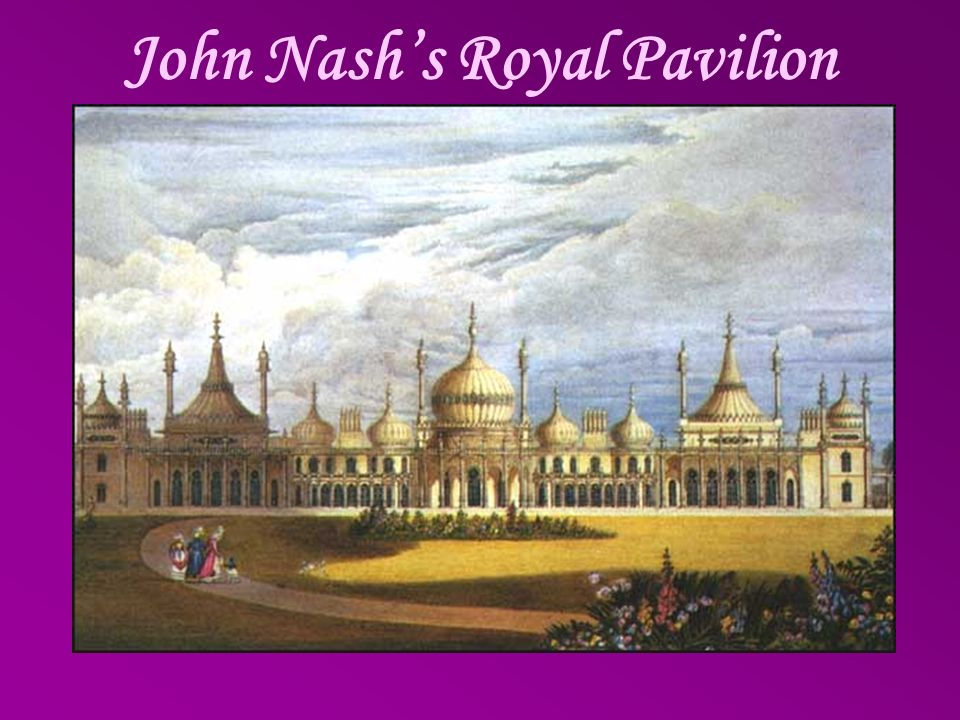 John Nash's Royal Pavilion