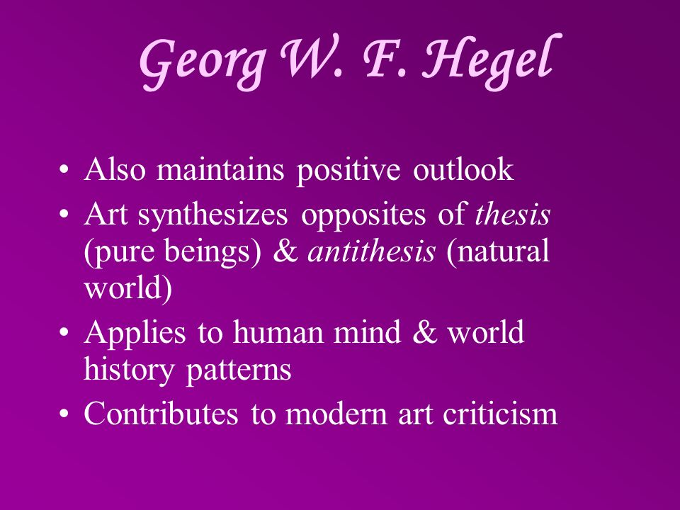 Georg W. F. Hegel Also maintains positive outlook