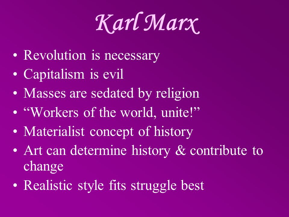 Karl Marx Revolution is necessary Capitalism is evil